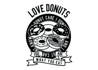 Love Donuts Tshirt Design t shirt vector
