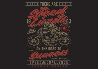 No Speed Limits Graphic t-shirt design