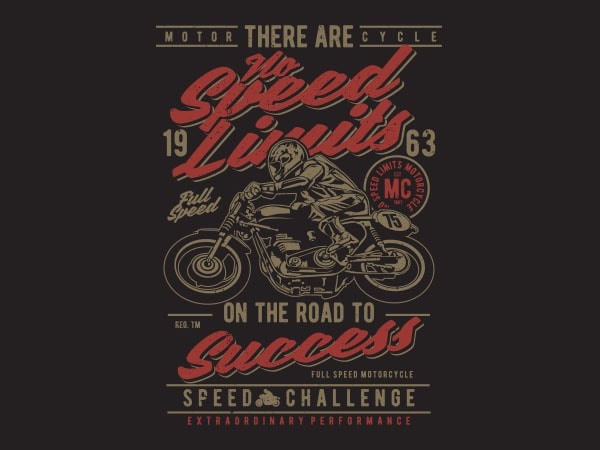 No Speed Limits Graphic t-shirt design buy t shirt design