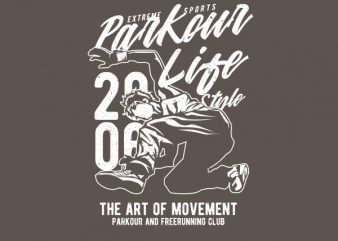 Parkour Life Style Vector t-shirt design buy t shirt design