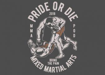 Pride Or Die Vector t-shirt design