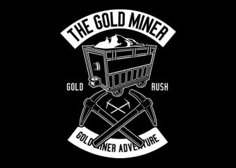 The Gold Miner Tshirt Design buy t shirt design