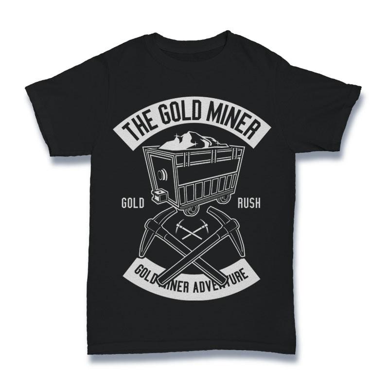 The Gold Miner Tshirt Design buy t shirt design
