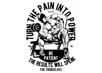 Turn The Pain Into Power Vector t-shirt design buy t shirt design