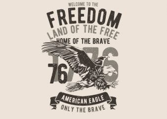 Welcome To The Freedom Graphic t-shirt design
