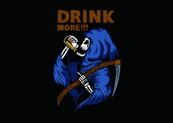 drink more!!! t shirt vector