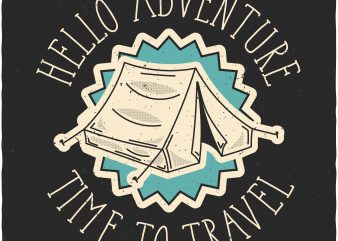 Hello adventure. Vector T-Shirt Design buy t shirt design