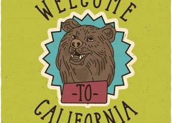 Welcome to California. Vector T-Shirt Design