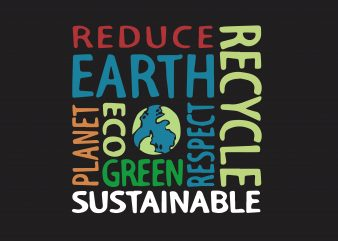 Reduce Earth Planet t shirt design online