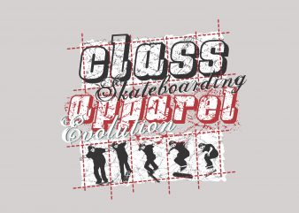 Class Skateboarding buy t shirt design