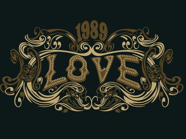 1989 Love buy t shirt design