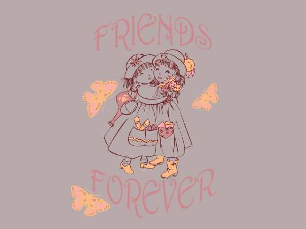Friends Forever t shirt graphic design