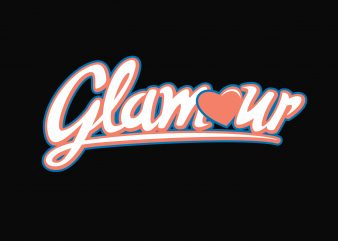 Glamour Glam Squad t shirt design template