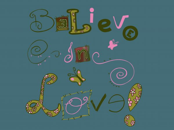 Believe In Love buy t shirt design