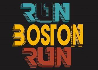 Run Boston Run buy t shirt design