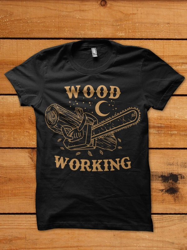 wood working tshirt design buy t shirt design