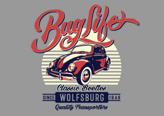Bug Life buy t shirt design