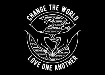 Change The World t shirt vector