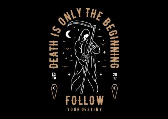 Death is Only The Beginning buy t shirt design