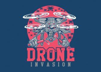 DRONE INVASION t shirt vector illustration