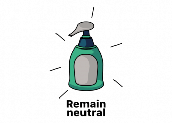 Remain neutral funny soap pun vector t shirt printing design