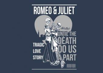 Romeo and juliet t shirt design online