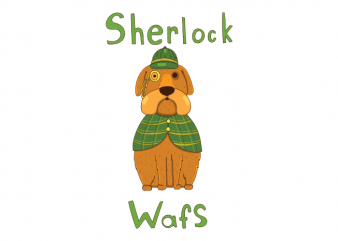 Sherlock wafs funny dog with a detective costume vector t shirt design buy t shirt design