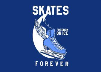 Skates forever t shirt template vector