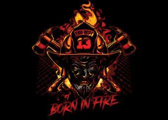 Born in fire Vector t-shirt design