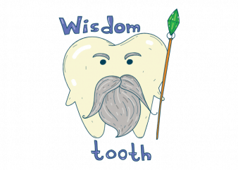 Wisdom tooth funny old magician tooth with a magic wand t shirt printing design