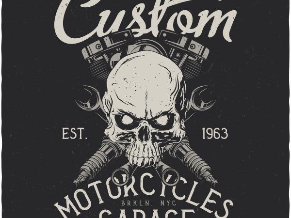 Custom motorcycles garage. Vector T-Shirt Design buy t shirt design