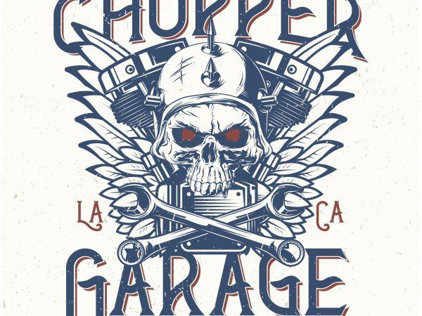 Chopper Garage. Vector T-Shirt Design buy t shirt design