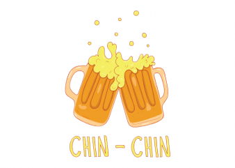 chin chin beer drinking and alcohol oktoberfest vector t shirt design buy t shirt design