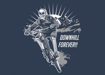 downhill forever t shirt vector illustration