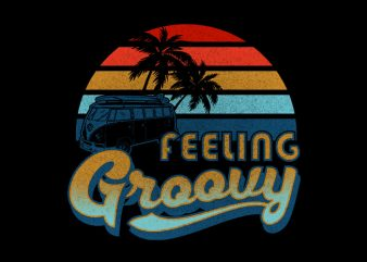 Feeling Groovy t shirt graphic design