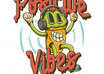 Positive vibes only. Vector T-Shirt Design