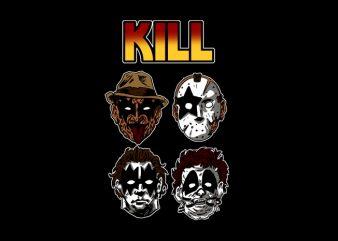 Kill t shirt vector art