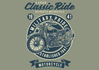 Classic Ride Military Pride t shirt vector file