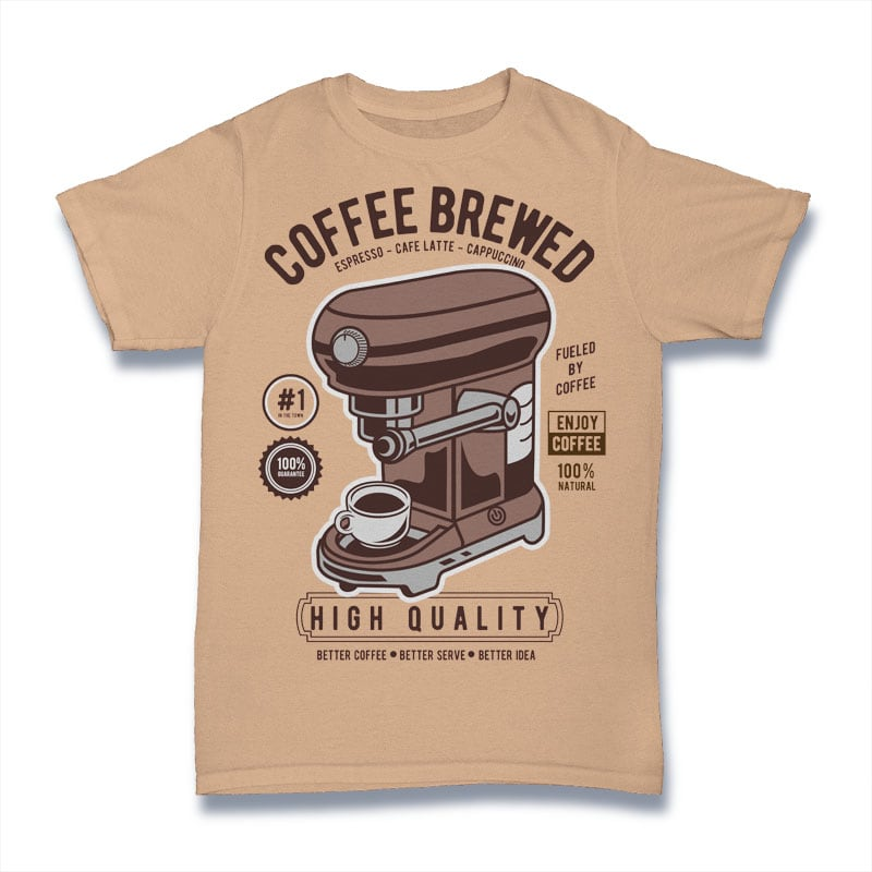 Coffee Brewed buy t shirt design
