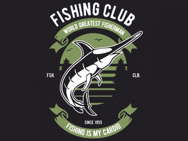 Fishing Club buy t shirt design