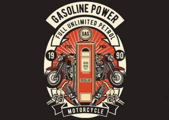 Gasoline Power buy t shirt design