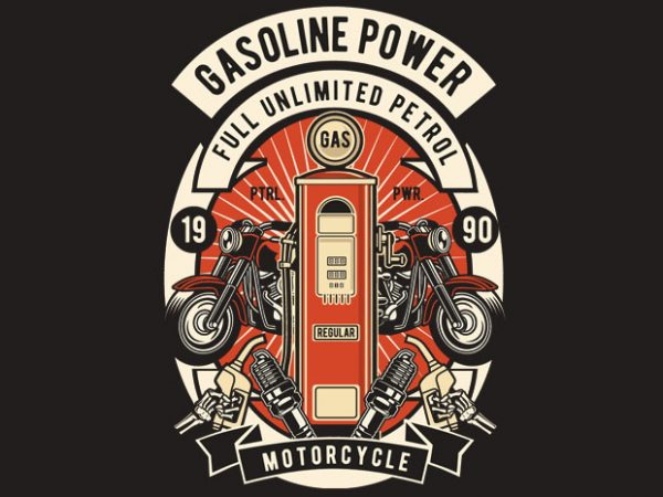Gasoline Power buy t shirt design