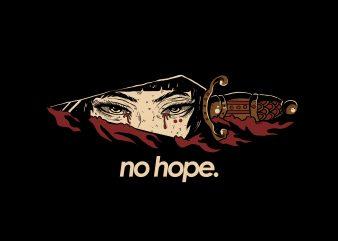 No Hope T SHIRT vector artwork t shirt template vector