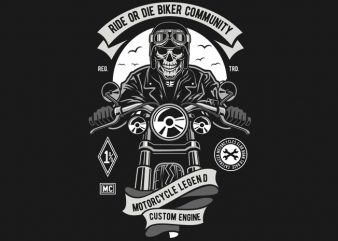Ride Or Die Biker Club t shirt vector