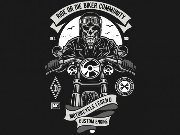 Ride Or Die Biker Club buy t shirt design