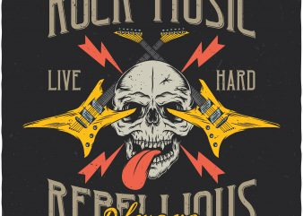 Rock music always rebellious. Vector T-Shirt Design
