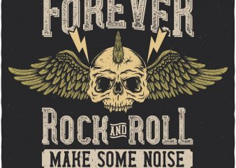 Forever rock and roll. Vector T-Shirt Design buy t shirt design