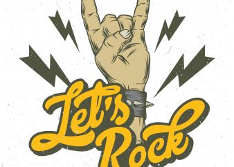 Let's rock. Vector T-Shirt Design