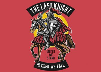 The Last Knight t shirt designs for sale
