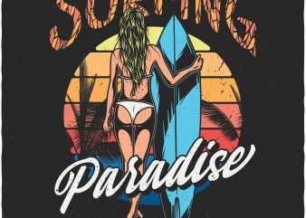 Surfing paradise. Vector T-Shirt Design t shirt template